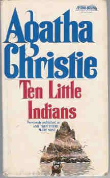 Ten Little Indians (also published as And Then There Were None)