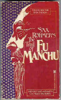 Sax Rohmer's the Trail of Fu Manchu: Rohmer, Sax