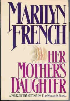 Her Mother's Daughter (2 Volume Set )