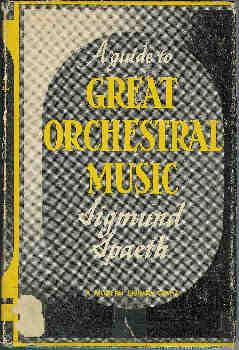 A Guide to Great Orchestral Music (A Modern Library Giant #G61)