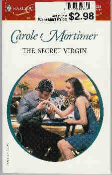 The Secret Virgin (Harlequin Presents #2226, Jan. 2002)