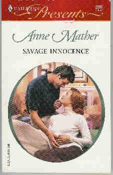 Savage Innocence (Harlequin Presents #2207, October 2001)