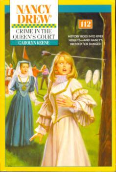 Crime in the Queen's Court (Nancy Drew Mystery Series #112)