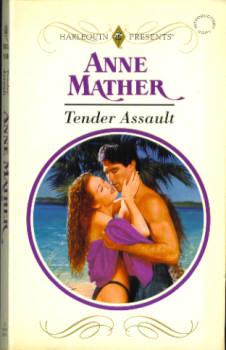Tender Assault (Harlequin Presents #1649)