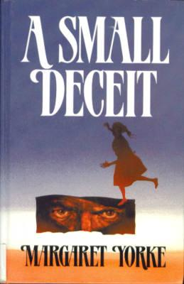 A Small Deceit [Large Print]