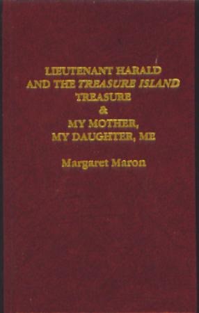 Lieutenant Harald and the Treasure Island Treasure: Maron, Margaret
