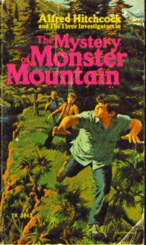 The Mystery of Monster Mountain (Three Investigators #20)