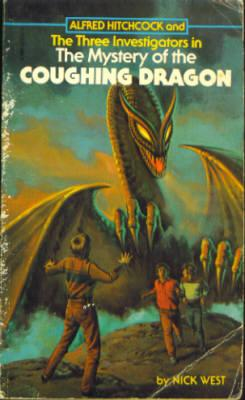 Alfred Hitchcock and the Three Investigators in the Mystery of the Coughing Dragon (Three Investi...