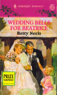Wedding Bells for Beatrice (Harlequin Romance # 3371 08/95)