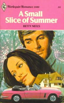 A Small Slice of Summer (Harlequin Romance #2080 06/77)