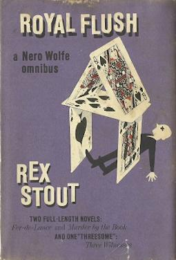 Royal Flush: The Fourth Nero Wolfe Omnibus: Stout, Rex