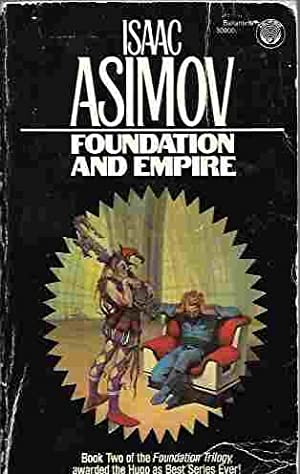 Foundation and Empire (Foundation Series): Asimov, Isaac
