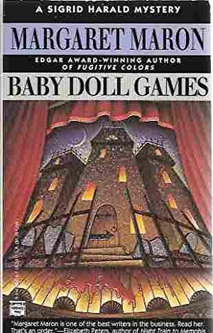 Baby Doll Games [Signed] (Sigrid Harald Mystery): Maron, Margaret