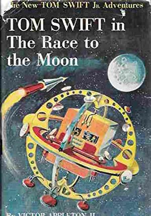 Tom Swift in the Race to the Moon (The New Tom Swift Jr. Adventures #12)
