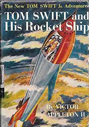 Tom Swift and His Rocket Ship (The New Tom Swift Jr. Adventures #2)