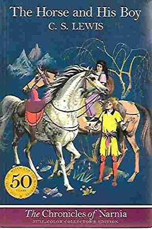 The Horse and His Boy (Chronicles of Narnia Book 3) Full-Color Collector's Edition