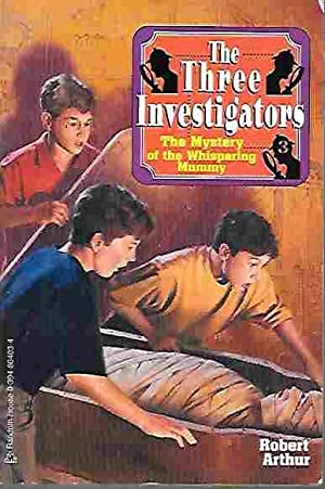 The Three Investigators: The Mystery of the Whispering Mummy (Three Investigators #3)