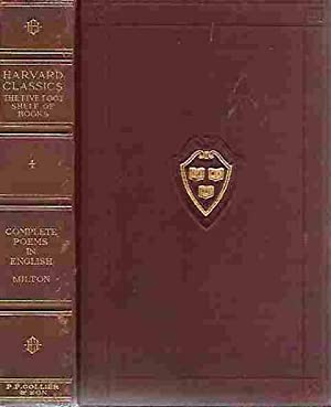 The Complete Poems of John Milton (The Harvard Classics Volume #4)