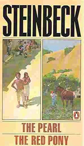 The Pearl / the Red Pony: Steinbeck, John