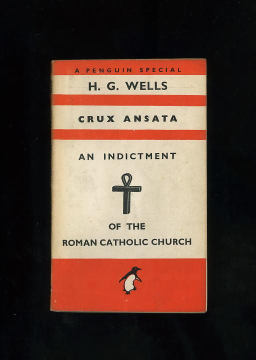 CRUX ANSATA: AN INDICTMENT OF THE CATHOLIC