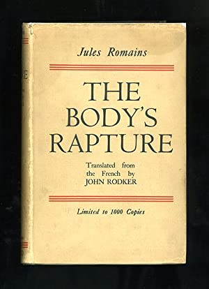 THE BODY'S RAPTURE