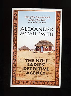 THE NO.1 LADIES' DETECTIVE AGENCY [SCARCE UNAUTHORISED: Alexander McCall Smith