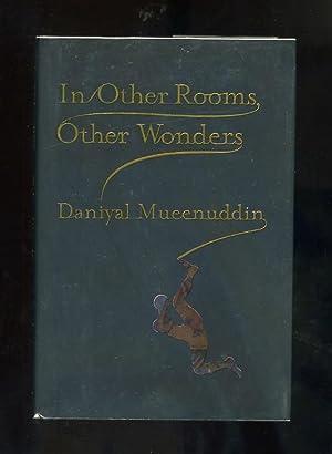 IN OTHER ROOMS, OTHER WONDERS: Daniyal Mueenuddin