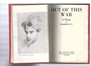 OUT OF THIS WAR - A POEM [INSCRIBED BY THE AUTHOR]