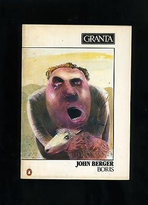 GRANTA 9: John Berger: Boris: Bill Buford, Pete