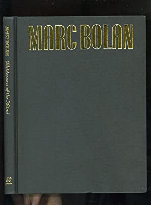 MARC BOLAN: WILDERNESS OF THE MIND (No. 694/1000 limited true first edition signed by the authors):...
