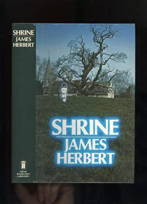 SHRINE [Signed & Inscribed by the author]: James Herbert