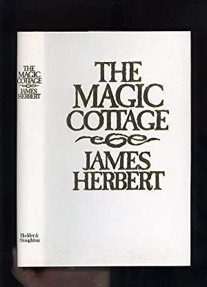 THE MAGIC COTTAGE [Signed & Inscribed by the author]