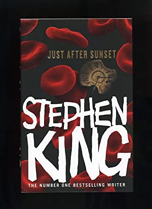 JUST AFTER SUNSET: Stories: Stephen King