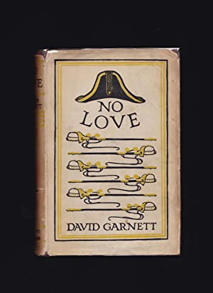 NO LOVE: David Garnett