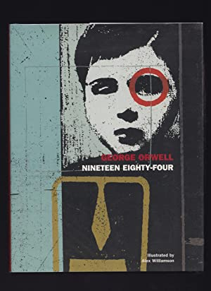 NINETEEN EIGHTY FOUR: George Orwell