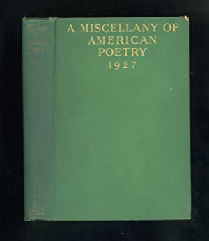 A MISCELLANY OF AMERICAN POETRY 1927: Louis Untermeyer (editor):