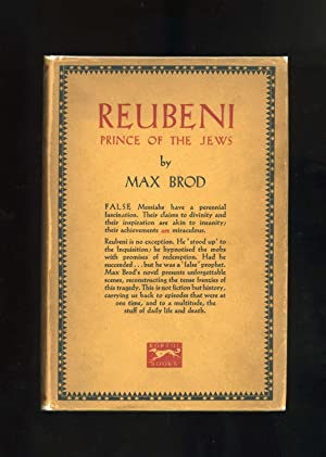 REUBENI PRINCE OF THE JEWS: A TALE: Max Brod