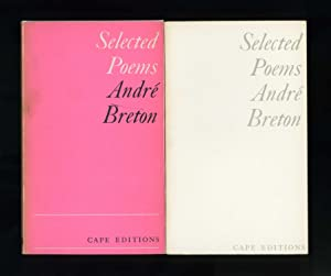 SELECTED POEMS (Cape Editions series No. 31): André Breton (General