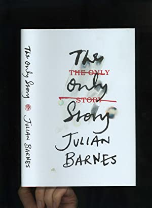 THE ONLY STORY [Signed by the author]