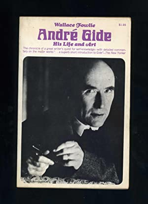 ANDRE GIDE: HIS LIFE AND ART