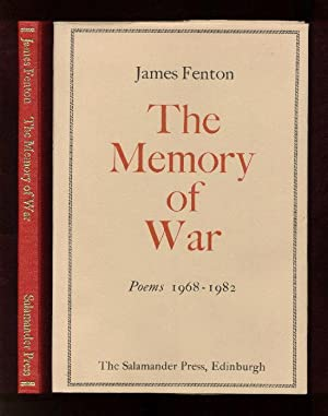THE MEMORY OF WAR - POEMS 1968-1982