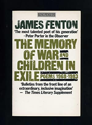 THE MEMORY OF WAR AND CHILDREN IN EXILE: POEMS 1968-1983 [Author inscribed copy]