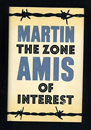 THE ZONE OF INTEREST [Signed by the author]