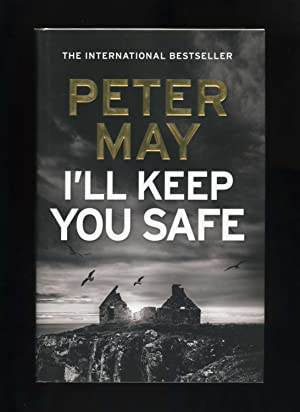 I'LL KEEP YOU SAFE [Signed by the author]