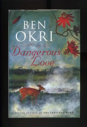 DANGEROUS LOVE [Signed by the author]