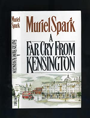 A FAR CRY FROM KENSINGTON [Signed and inscribed by the author]