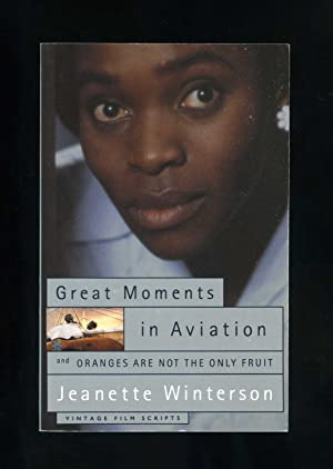 GREAT MOMENTS IN AVIATION AND ORANGES ARE: Jeanette Winterson
