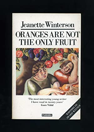 ORANGES ARE NOT THE ONLY FRUIT [Fifth: Jeanette Winterson