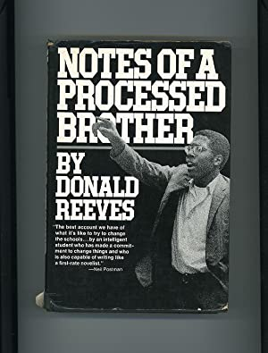 NOTES OF A PROCESSED BROTHER: Donald Reeves