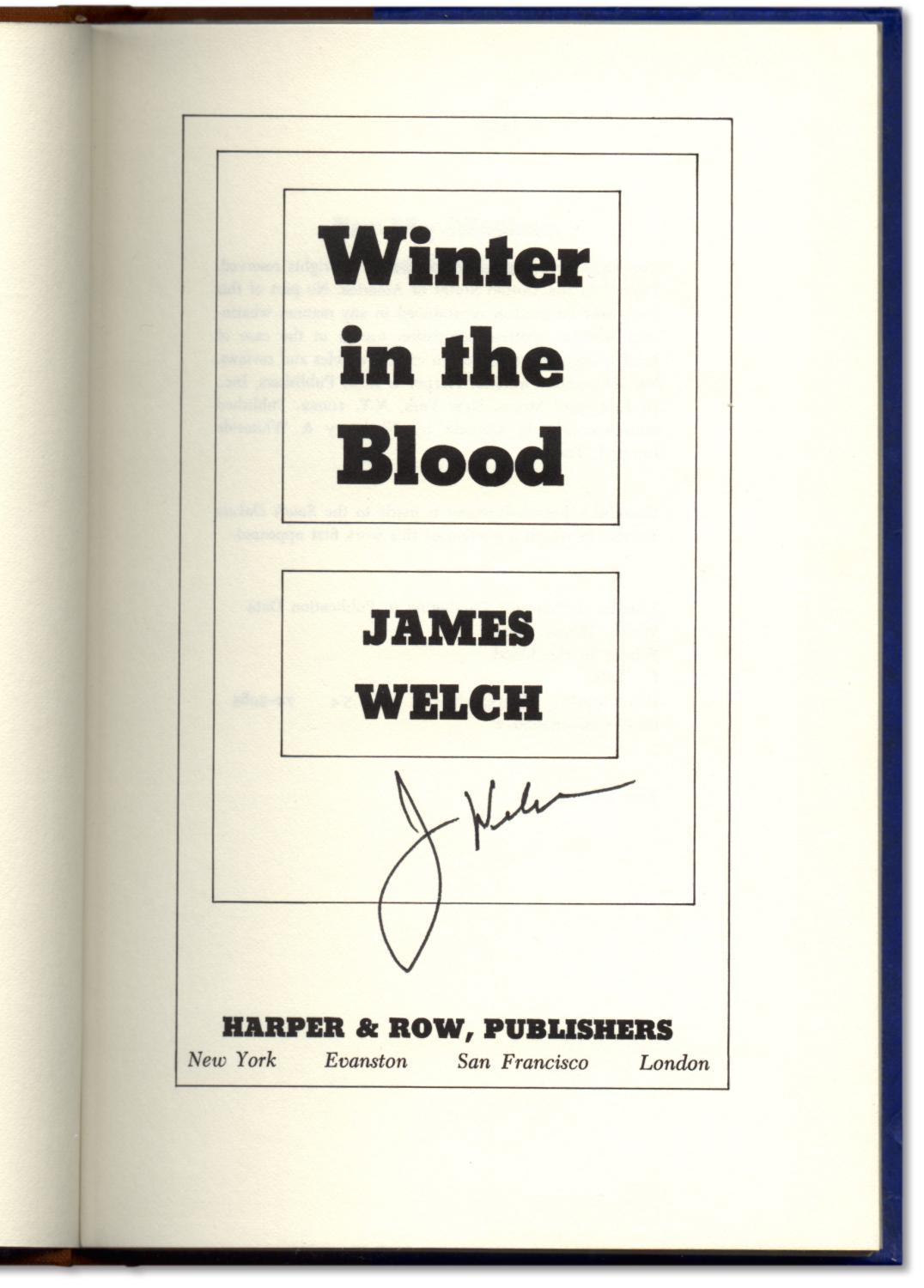 winter in the blood by james welch Winter in the bloodstudy guide consists of approx 46 pages of summaries and analysis on winter in the blood by james welch this study guide includes the following sections: plot summary, chapter summaries & analysis, characters, objects/places, themes, style, quotes, and topics for discussion.